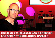Line 6 Digital Wireless a Game-Changer for Gerry Stinson Audio Installs